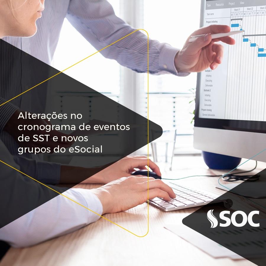 Alterações foram realizadas no cronograma de eventos de SST e novos grupos foram criados no eSocial. Saiba mais.