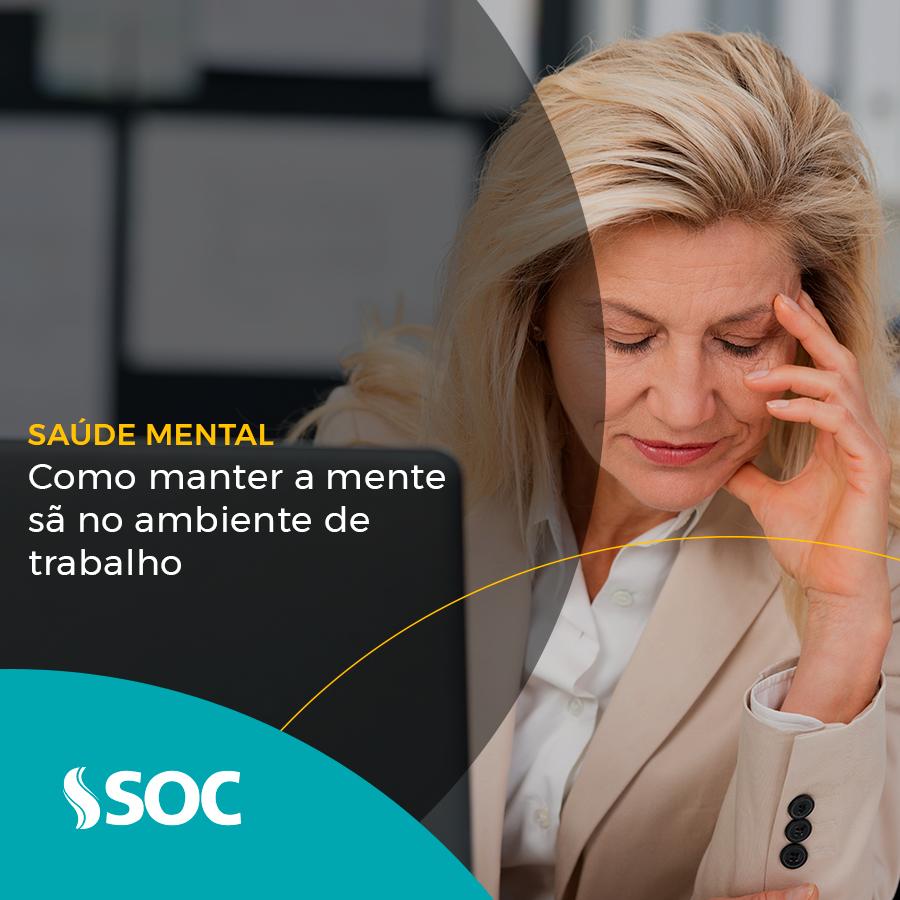 O que é saúde mental e como mantê-la sã no ambiente de trabalho?