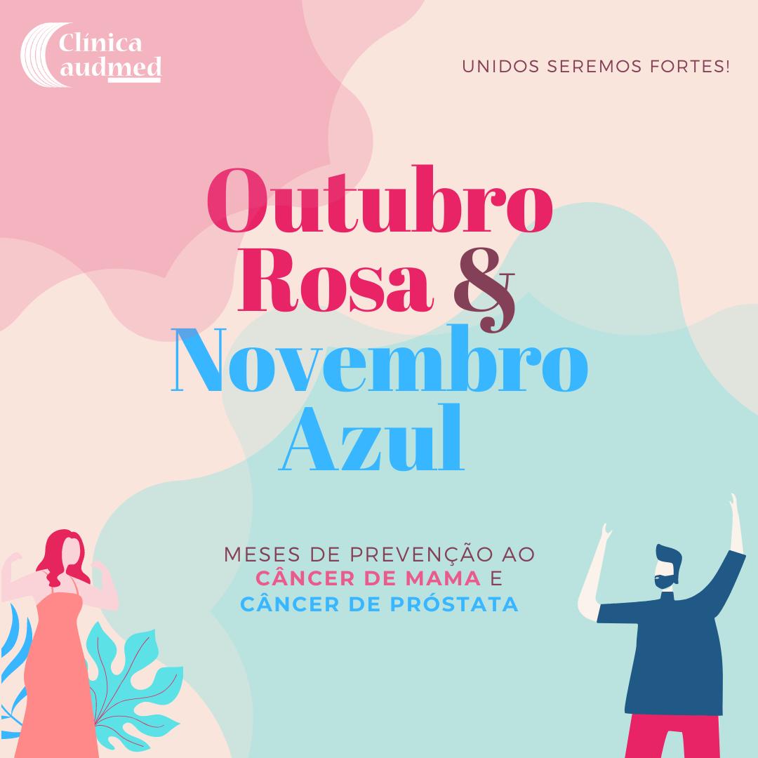 Outubro Rosa e Novembro Azul