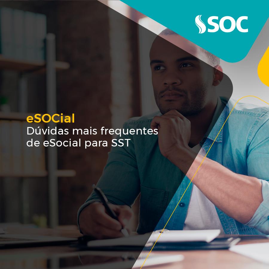 Saiba quais são as dúvidas mais frequentes sobre eSocial para SST